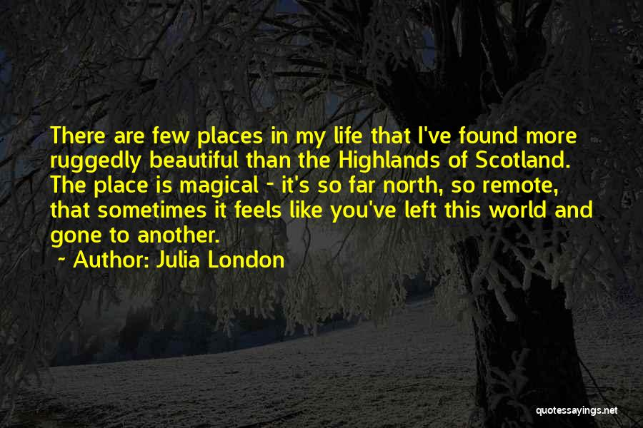 Magical Places Quotes By Julia London
