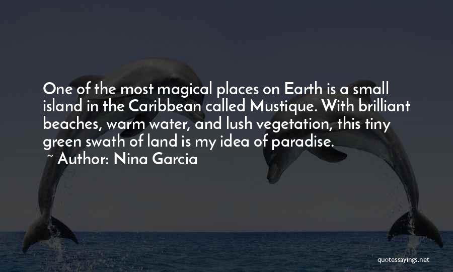 Magical Places Quotes By Nina Garcia