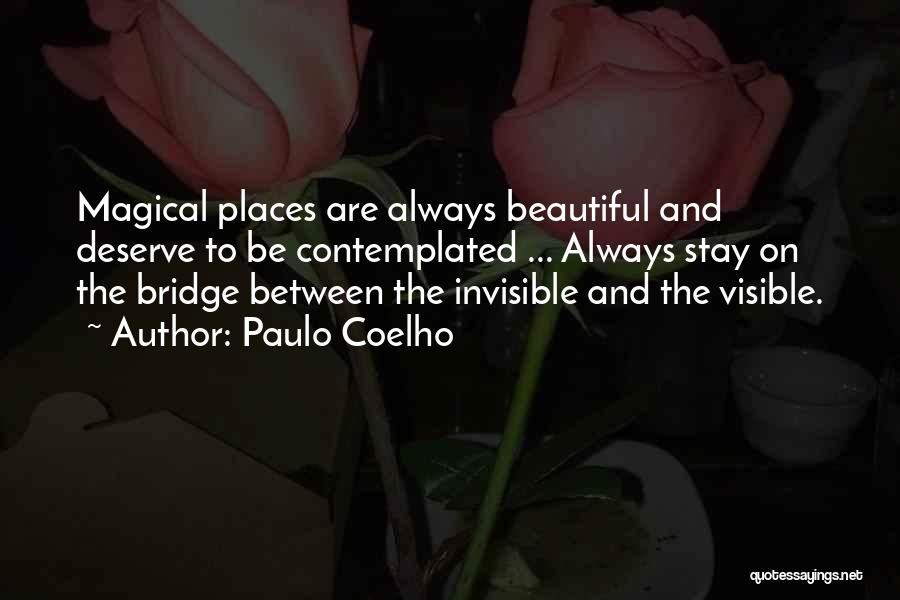 Magical Places Quotes By Paulo Coelho