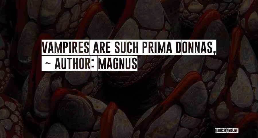 Magnus Quotes 1439918