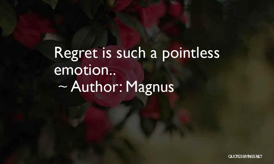 Magnus Quotes 2073324