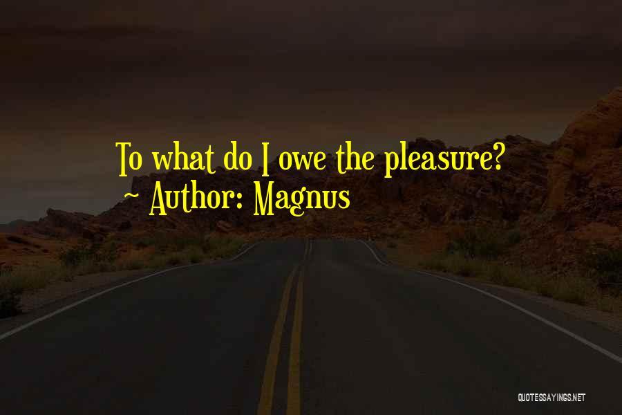 Magnus Quotes 2166033