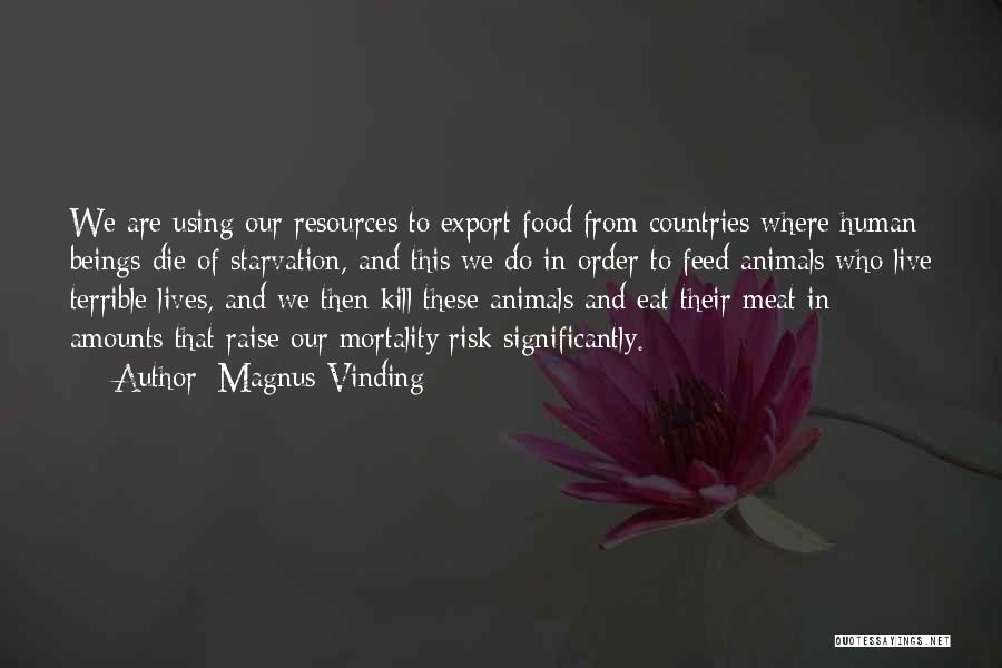 Magnus Vinding Quotes 2210177