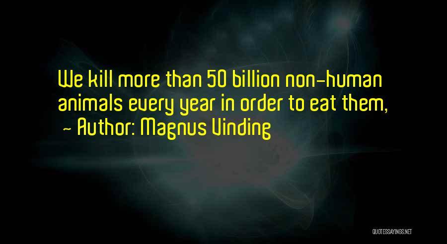 Magnus Vinding Quotes 919120