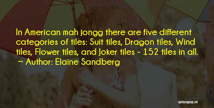 Mah Jongg Quotes By Elaine Sandberg