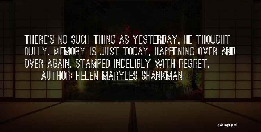 Mahal Kita Noon Pero Hindi Na Ngayon Quotes By Helen Maryles Shankman