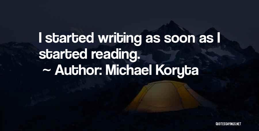 Mahal Kita Noon Pero Hindi Na Ngayon Quotes By Michael Koryta