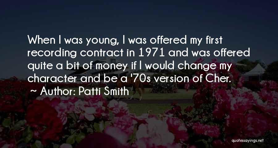 Mahal Kita Noon Pero Hindi Na Ngayon Quotes By Patti Smith