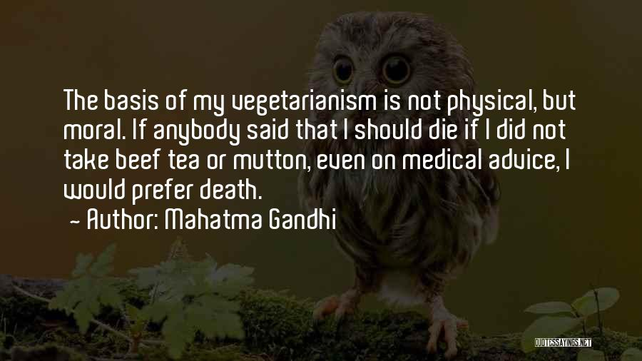 Mahatma Gandhi Vegetarian Quotes By Mahatma Gandhi