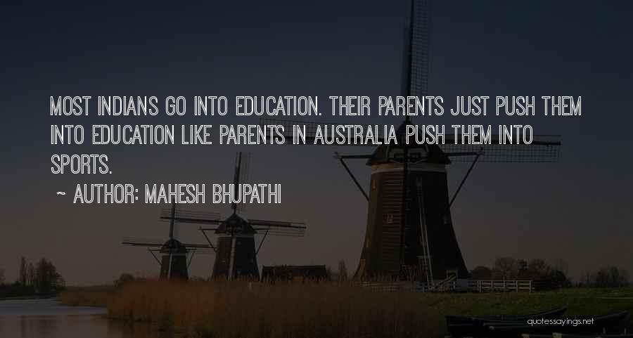 Mahesh Bhupathi Quotes 1964975