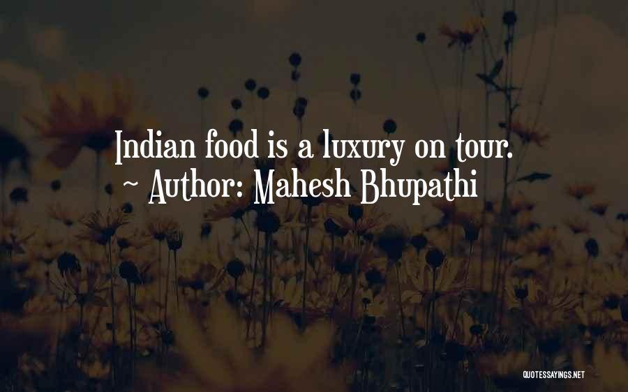 Mahesh Bhupathi Quotes 1986775