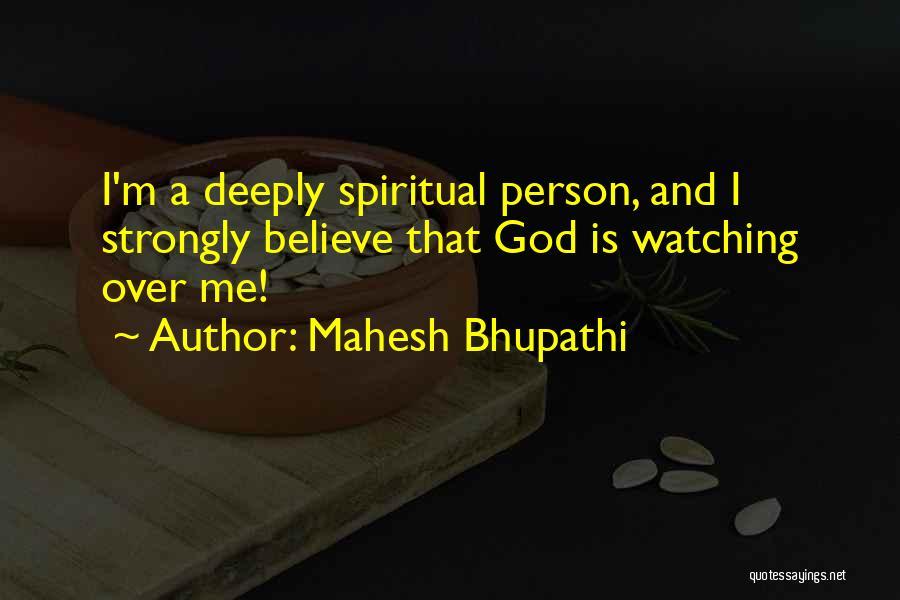 Mahesh Bhupathi Quotes 578280