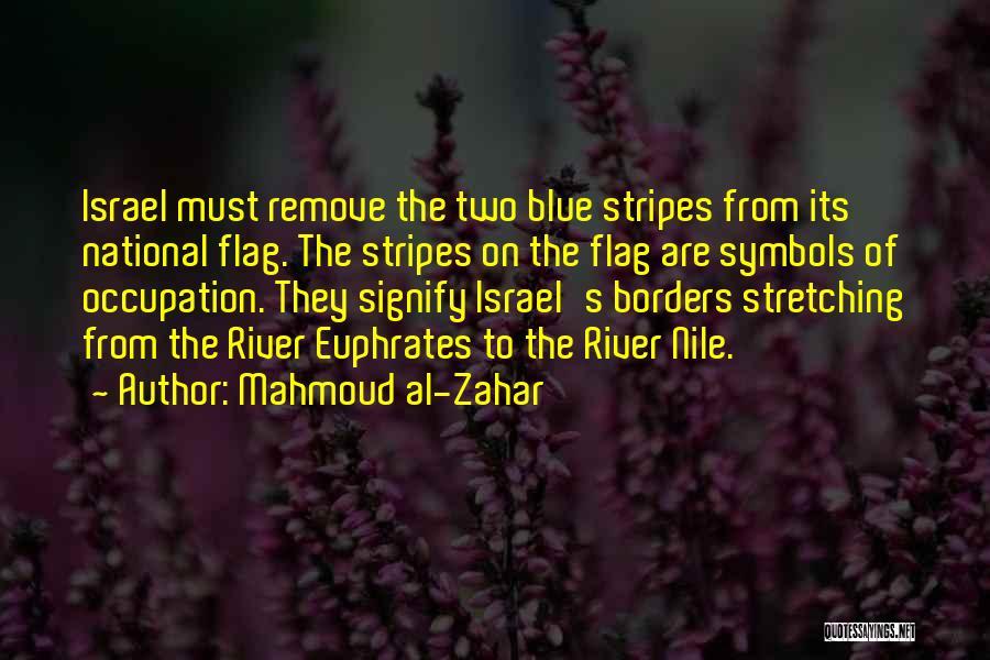 Mahmoud Al-Zahar Quotes 1118906