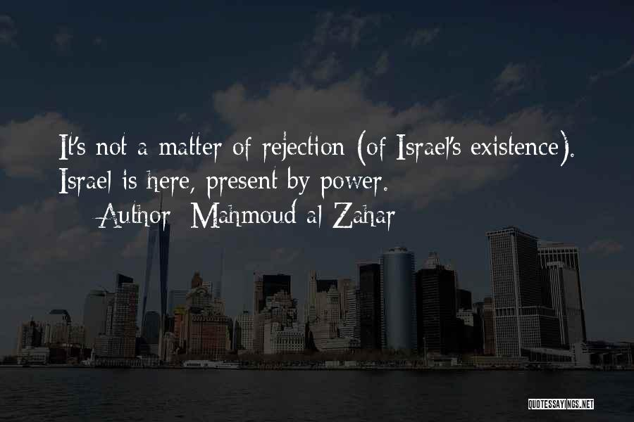 Mahmoud Al-Zahar Quotes 1228757