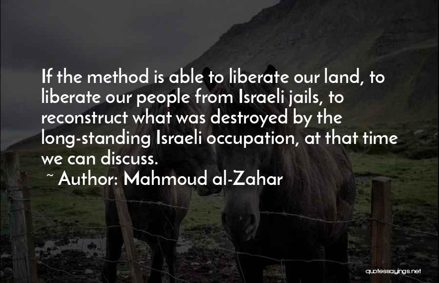 Mahmoud Al-Zahar Quotes 447127
