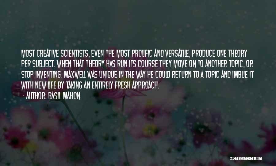 Mahon Quotes By Basil Mahon