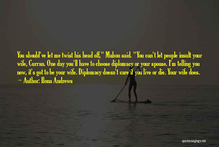 Mahon Quotes By Ilona Andrews