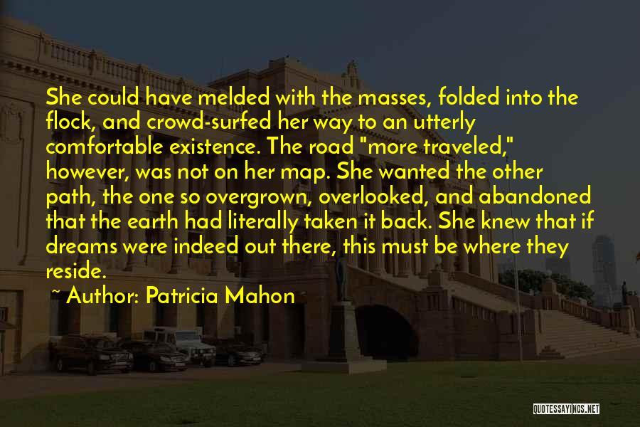 Mahon Quotes By Patricia Mahon