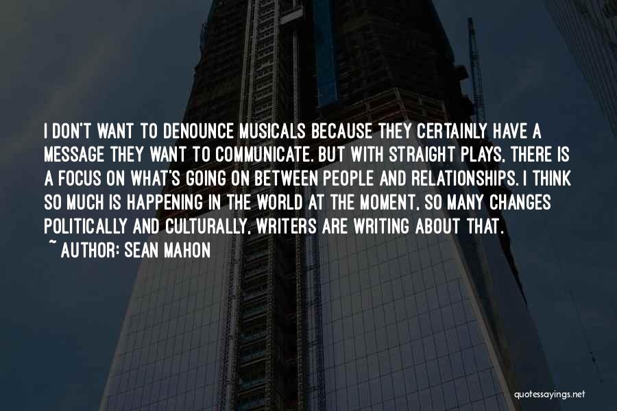 Mahon Quotes By Sean Mahon