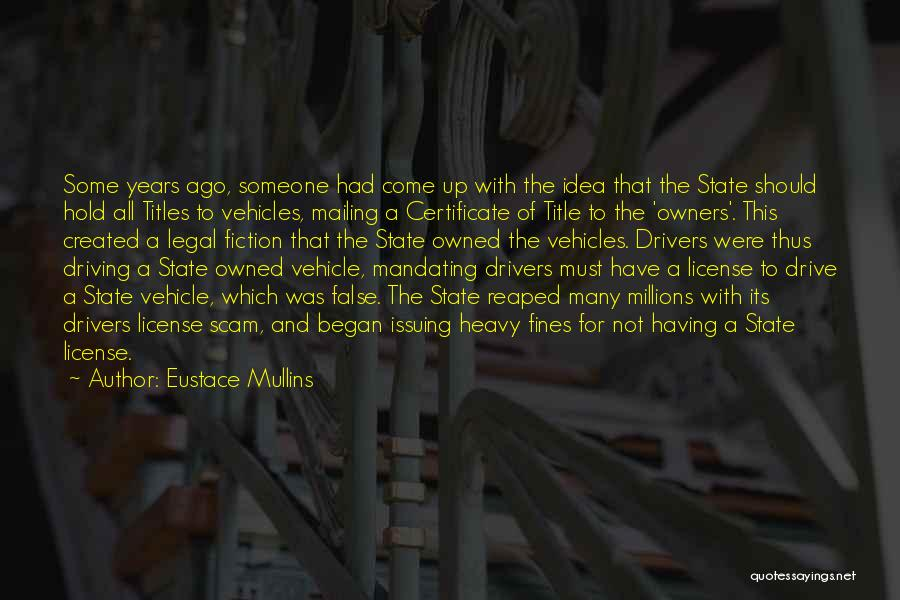 Mailing Quotes By Eustace Mullins