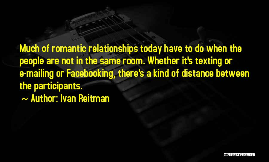 Mailing Quotes By Ivan Reitman