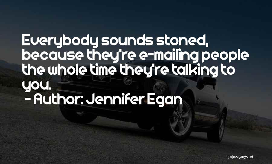 Mailing Quotes By Jennifer Egan
