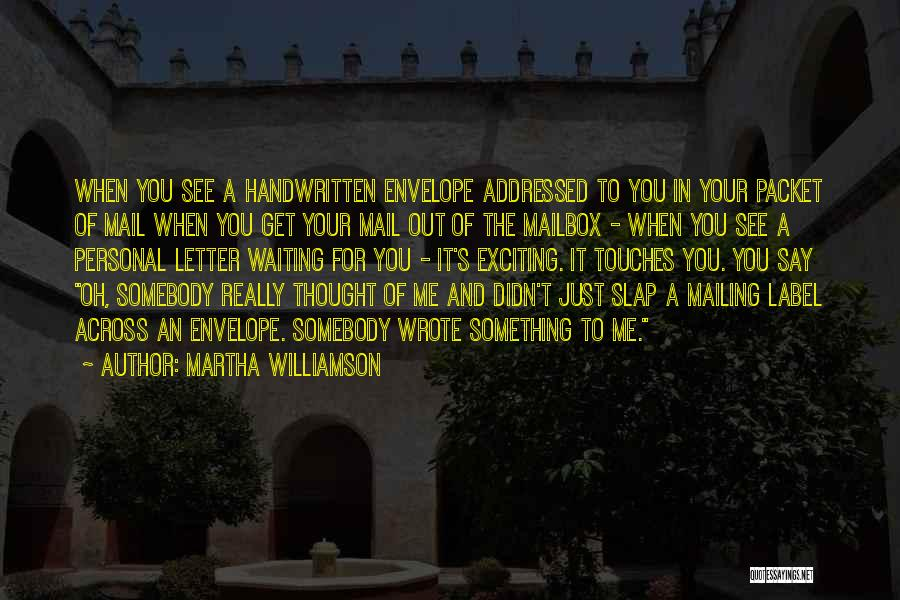 Mailing Quotes By Martha Williamson