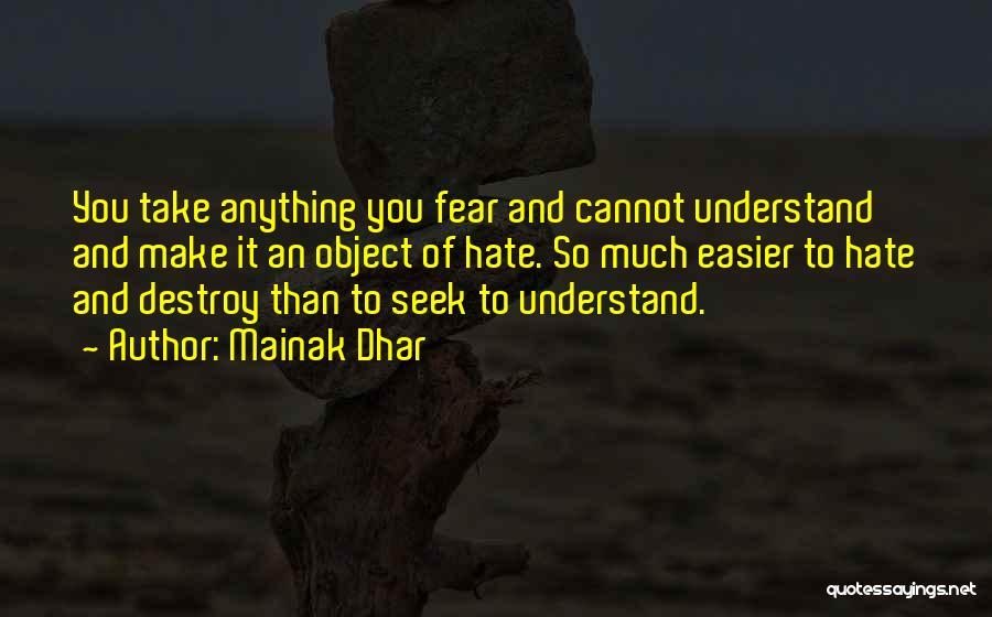 Mainak Dhar Quotes 364765