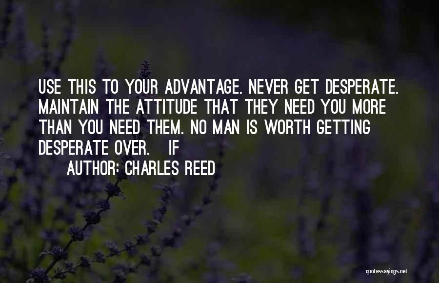 Maintain Attitude Quotes By Charles Reed
