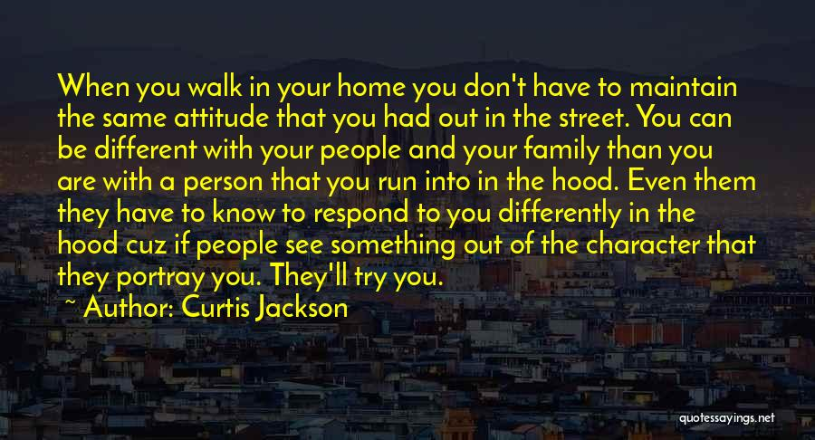 Maintain Attitude Quotes By Curtis Jackson