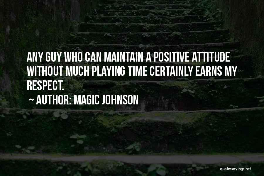 Maintain Attitude Quotes By Magic Johnson