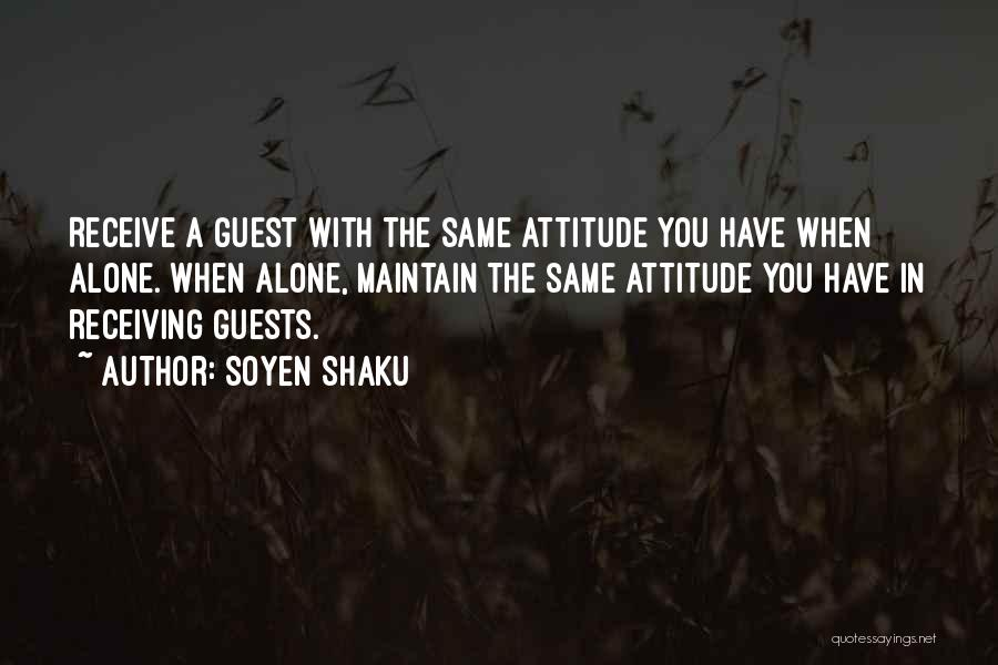 Maintain Attitude Quotes By Soyen Shaku
