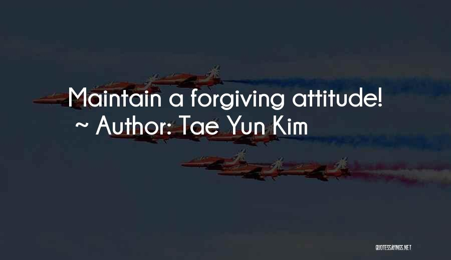 Maintain Attitude Quotes By Tae Yun Kim