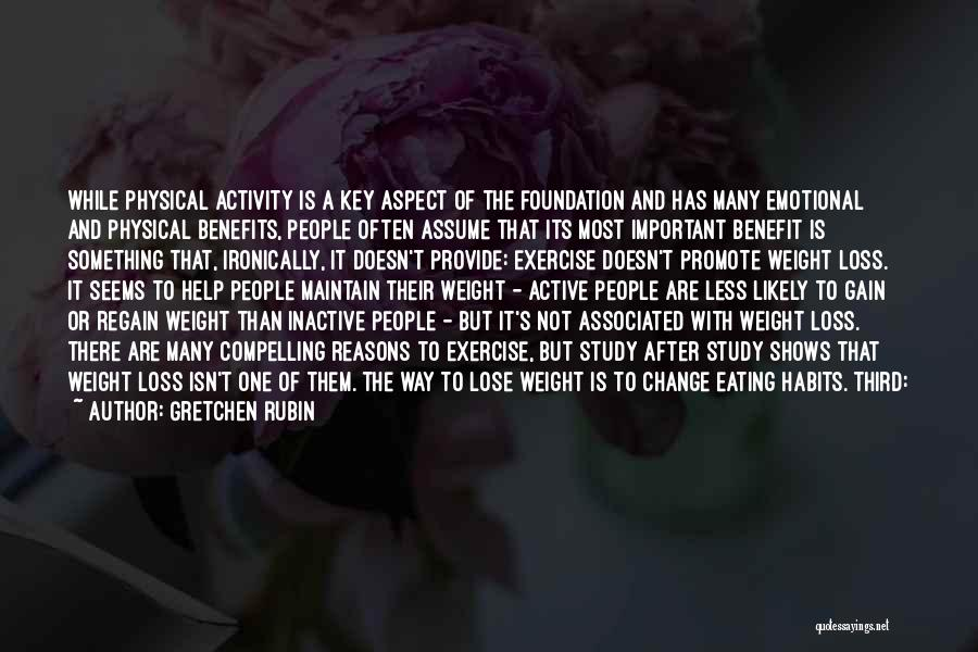 Maintain Weight Quotes By Gretchen Rubin