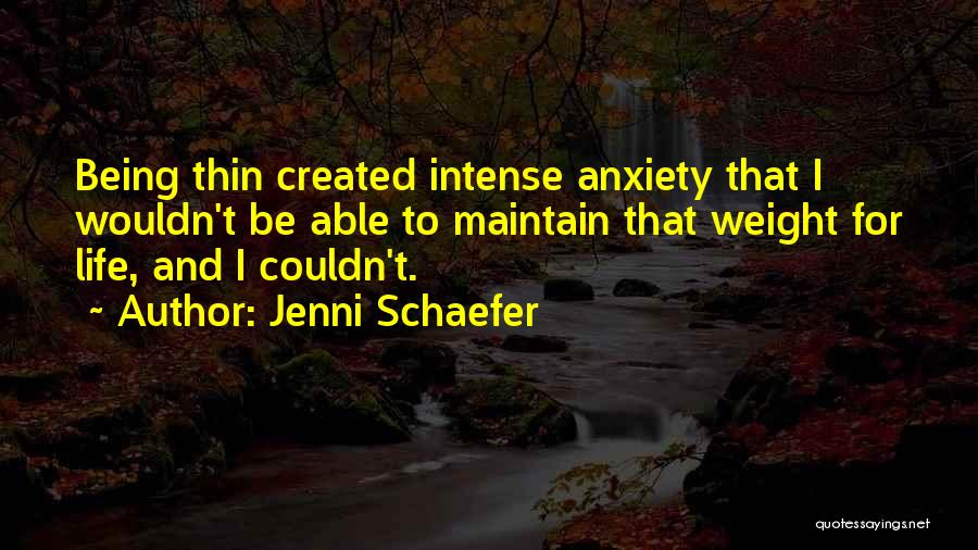 Maintain Weight Quotes By Jenni Schaefer
