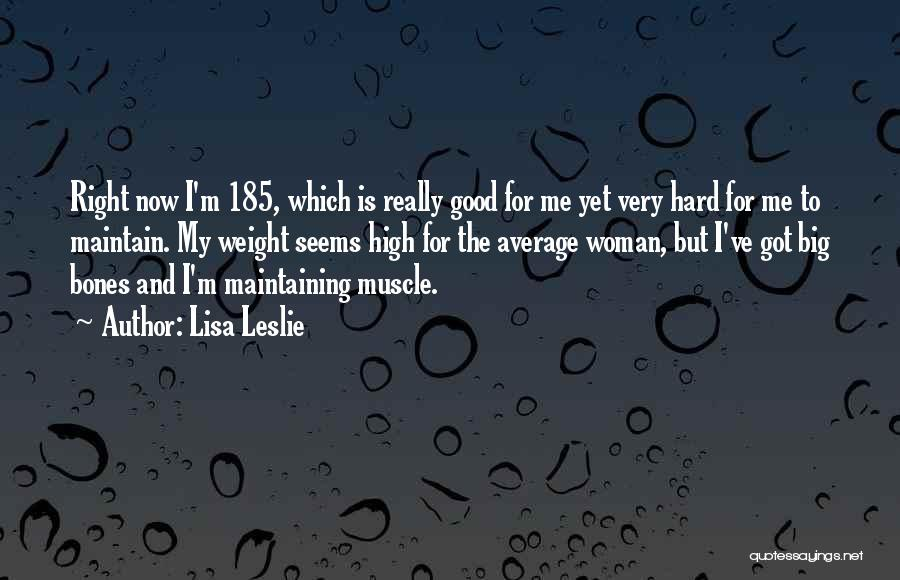 Maintain Weight Quotes By Lisa Leslie