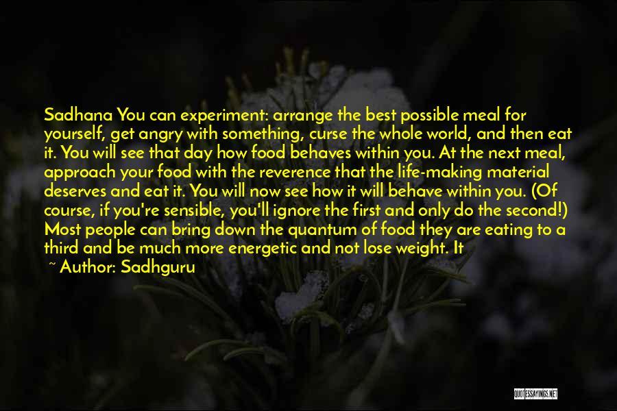 Maintain Weight Quotes By Sadhguru
