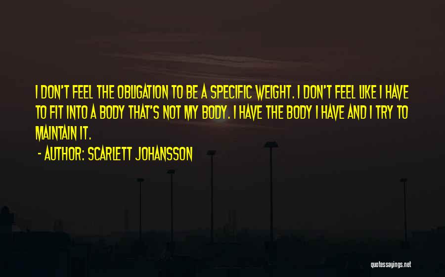 Maintain Weight Quotes By Scarlett Johansson