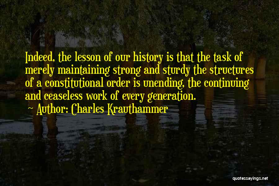Maintaining Order Quotes By Charles Krauthammer