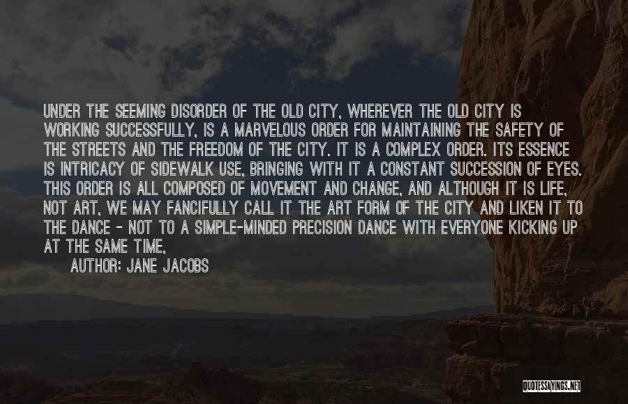 Maintaining Order Quotes By Jane Jacobs