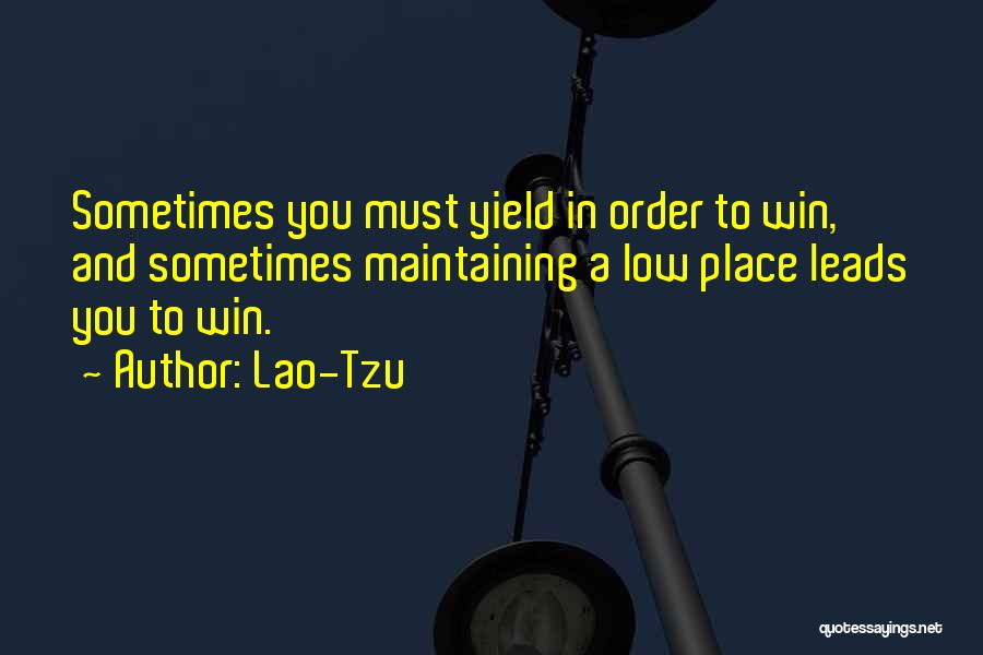 Maintaining Order Quotes By Lao-Tzu
