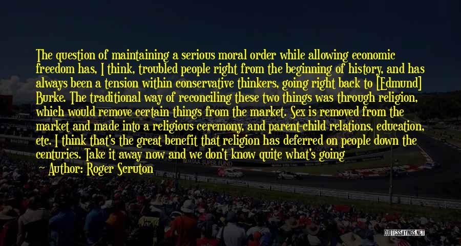 Maintaining Order Quotes By Roger Scruton