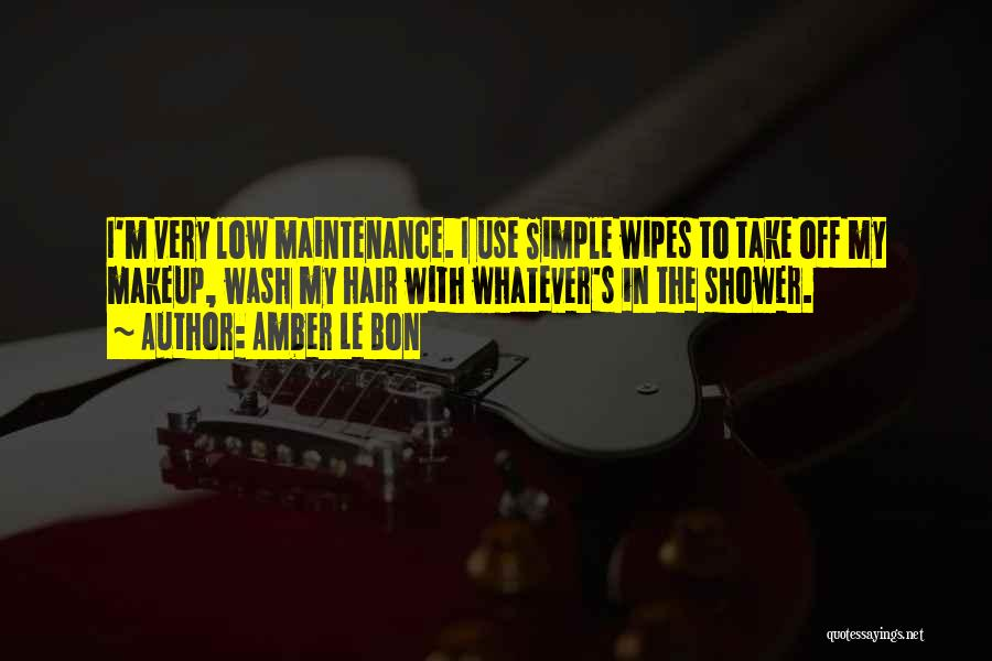 Maintenance Quotes By Amber Le Bon