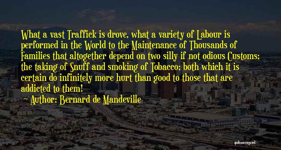 Maintenance Quotes By Bernard De Mandeville