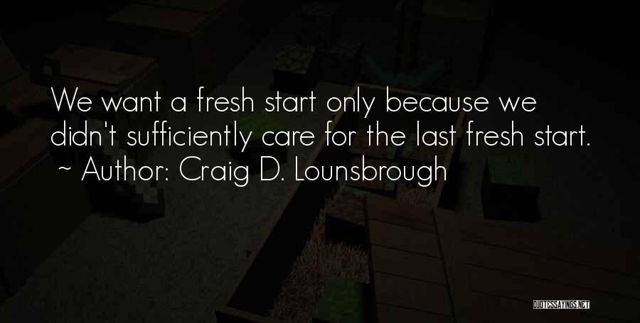 Maintenance Quotes By Craig D. Lounsbrough