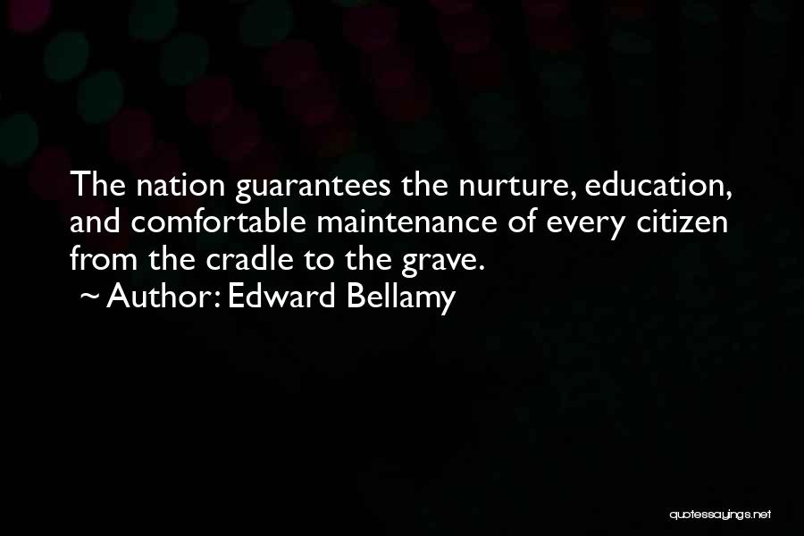 Maintenance Quotes By Edward Bellamy