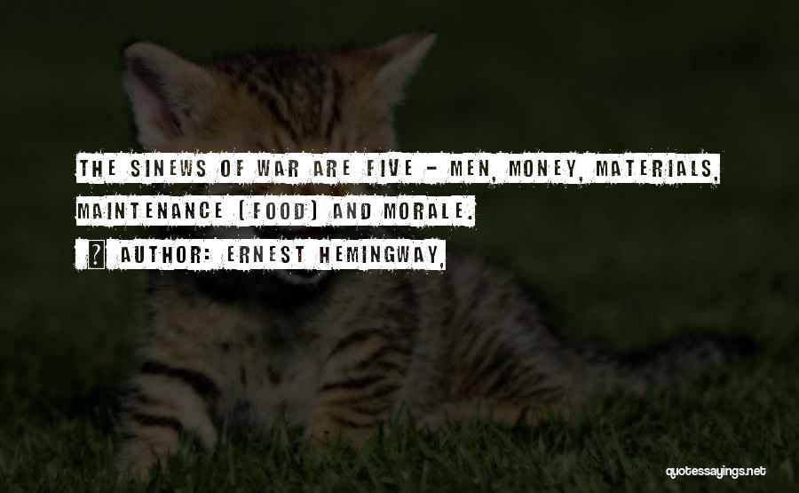 Maintenance Quotes By Ernest Hemingway,