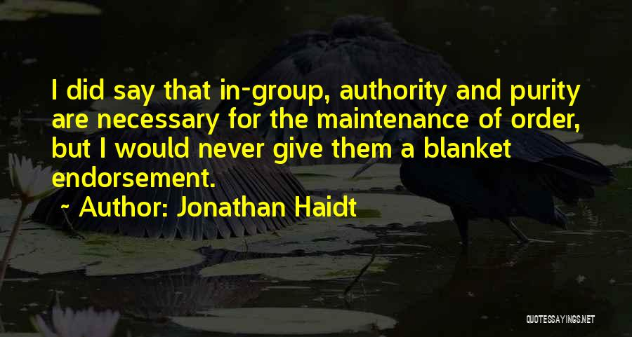 Maintenance Quotes By Jonathan Haidt