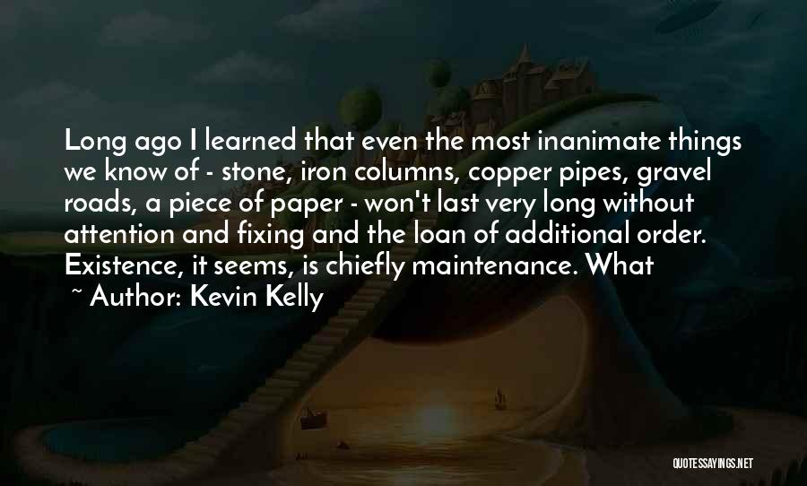 Maintenance Quotes By Kevin Kelly
