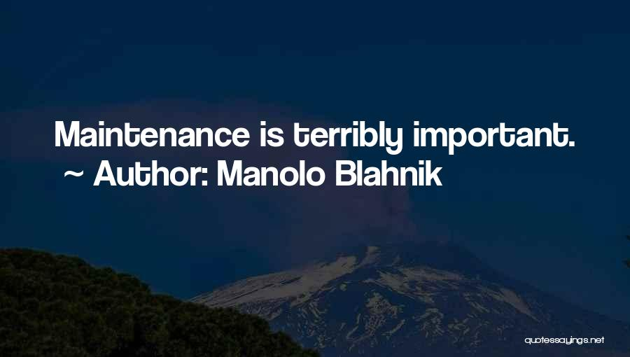 Maintenance Quotes By Manolo Blahnik